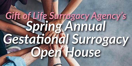 Gift of Life Surrogacy's Annual Spring Gestational Surrogacy Open House tickets