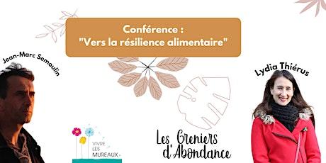 """Conférence """"Vers la résilience alimentaire"""" billets"""