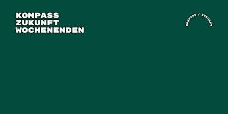 Kompass Zukunft 2 Wochenenden – 1.600 Euro (online: 1.200 Euro) – November Tickets