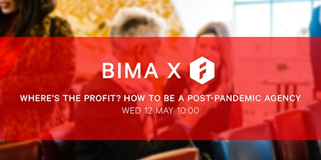 BIMA Hangout   Where's the profit? How to be a post-pandemic agency tickets