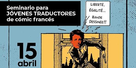 Tendiendo puentes entre las lenguas - Seminario de traducción de cómic entradas