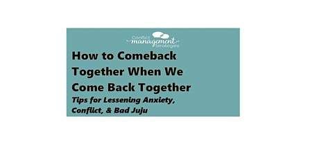 How to Comeback Together When We Come Back Together tickets