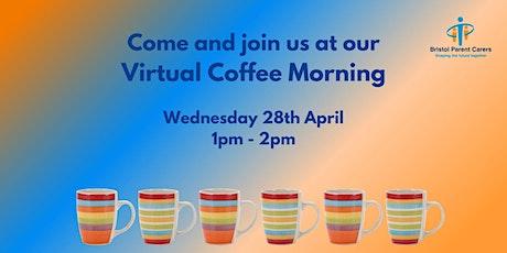 Bristol Parent Carers - April  2021 Virtual Coffee Morning tickets
