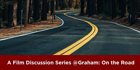 A Film Discussion Series @Graham: On the Road tickets