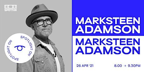 Spotlight On: Marksteen Adamson tickets