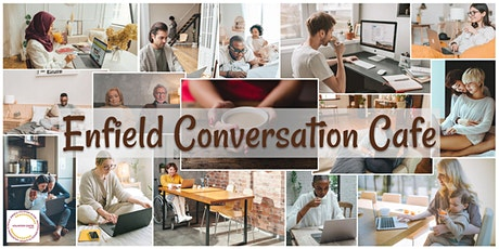 Enfield Conversation Cafe tickets