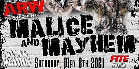 ARW - Malice & Mayhem tickets