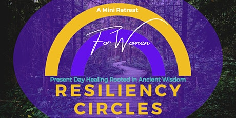 Resiliency Circles for Women - tickets