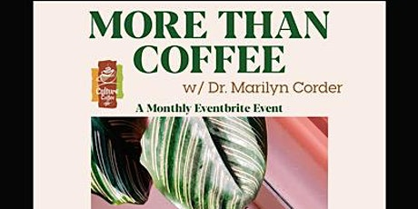 MORE THAN COFFEE tickets