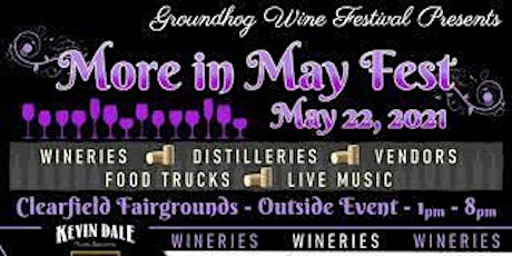 More In May Fest Featuring The Groundhog Wine Festival tickets