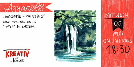 "Aquarellkurs ""Negative Painting Waterfall - Onlinekurs - Kreativ zu Hause Tickets"