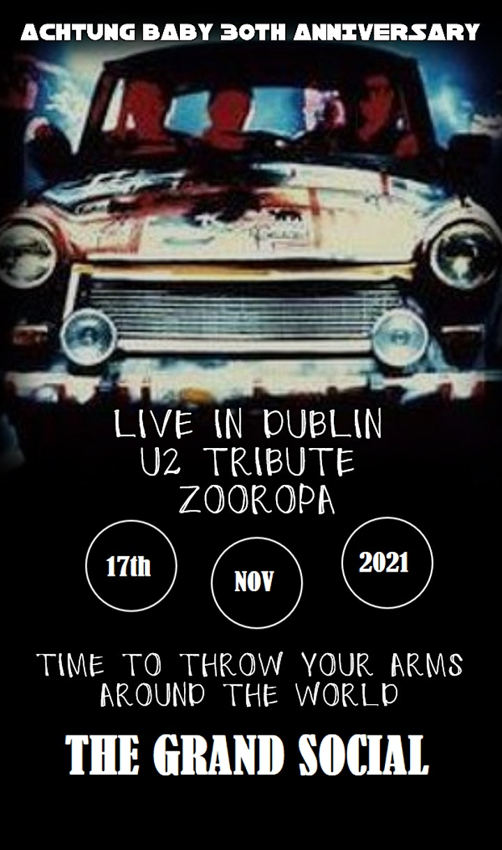 U2 Tribute Zooropa celebrate 30 years of Achtung Baby image