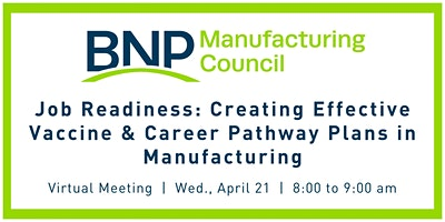 Job Readiness: Creating Effective Vaccine & Career Pathway Plans  in Mfg.