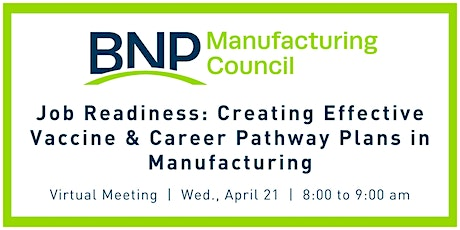 Job Readiness: Creating Effective Vaccine & Career Pathway Plans  in Mfg. tickets