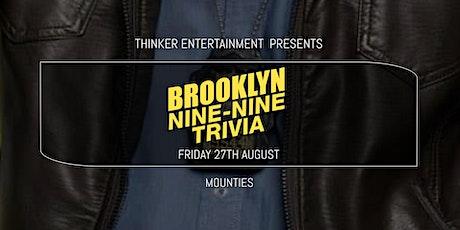 Brooklyn Nine-Nine Trivia - Mounties tickets