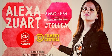 Alexa Zuart | Stand Up Comedy | Toluca boletos