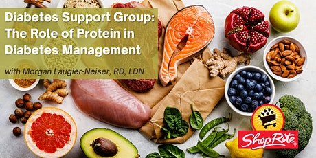 Diabetes Support Group: The Role of Protein in Diabetes Management tickets