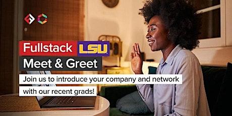 LSU/Fullstack Cyber Employer Meet & Greet (Online) tickets