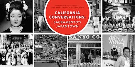 CA Conversations: Sacramento's Japantown tickets