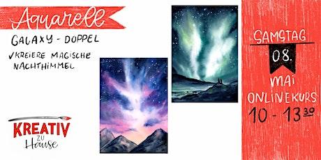 Aquarell Galaxy Doppel - meistere die Nachthimmel - Kreativ zu Hause tickets