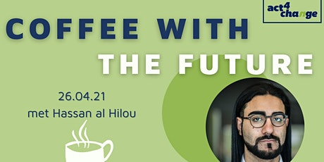 Coffee with the Future: Hassan al Hilou tickets