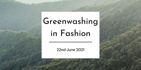 Greenwashing in Fashion tickets