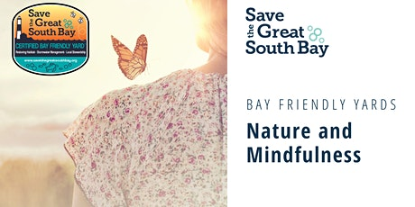 Bay Friendly Yards: Nature & Mindfulness tickets