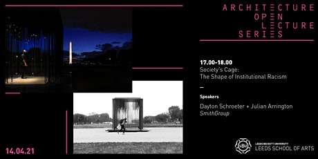 Leeds School of Architecture Open Lecture Series: Society's Cage tickets