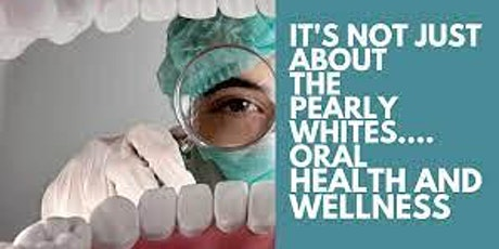 Oral Health: A View to Overall Health and Well-being tickets