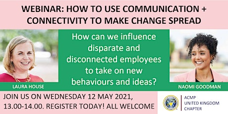 WEBINAR: HOW TO USE COMMUNICATION + CONNECTIVITY TO MAKE CHANGE SPREAD tickets