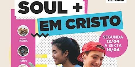 Semana Virtual SOUL + EM CRISTO (Juvenis / Adolescentes) bilhetes