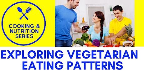 Exploring Vegetarian Eating Patterns tickets