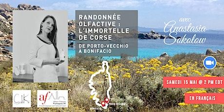 Randonnée olfactive avec Anastasia Sokolow : l'immortelle de Corse billets