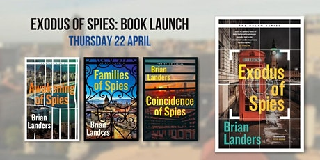 Exodus of Spies by Brian Landers: Book Launch tickets