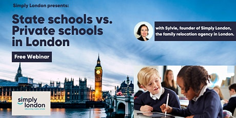 State schools vs. private schools in London: free webinar by Simply London tickets