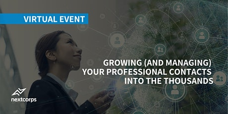 Growing (and Managing) Your Professional Contacts into the Thousands tickets