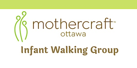 Mothercraft Ottawa EarlyON: Infant Walking Group-Friday April  16, 2021 tickets