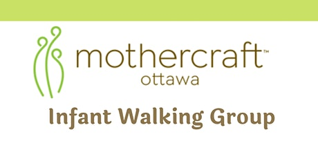 Mothercraft Ottawa EarlyON: Infant Walking Group-Friday April  23, 2021 tickets