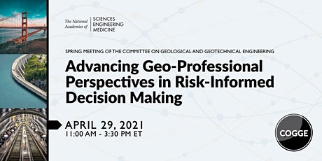 Advancing Geo-Professional Perspectives in Risk-Informed Decision Making tickets