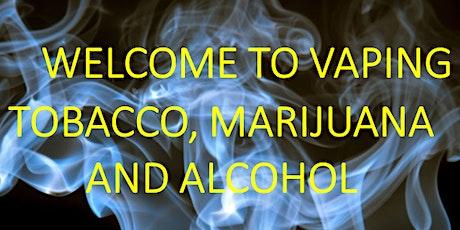 Vaping: Tobacco, Marijuana and Alcohol Training tickets