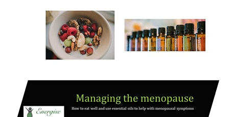 Managing the menopause with healthy food and essential oils tickets