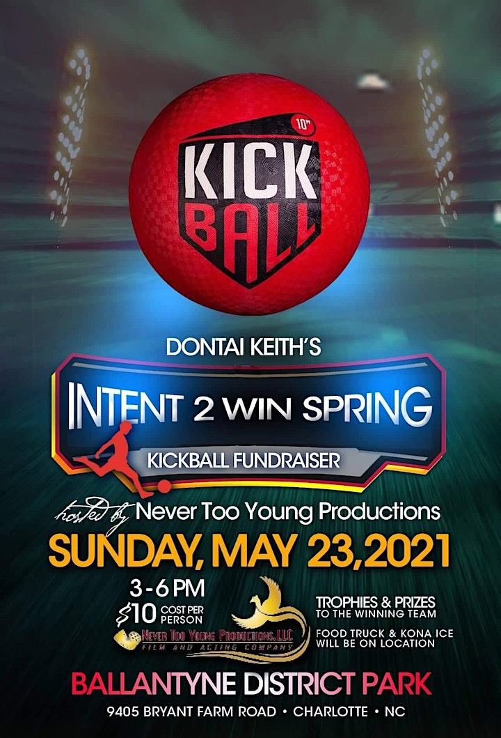 Dontai Keith's Intent 2 Win Fundraiser  KICKBALL TOURNAMENT image