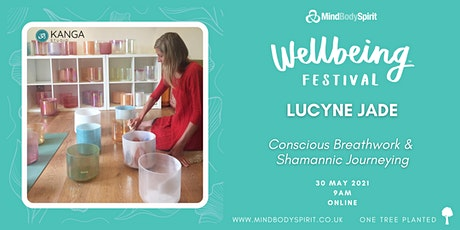 Lucyne Jade - Conscious Breathwork & Shamannic Journeying Tickets