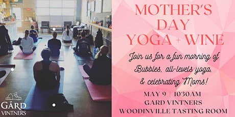 Mother's Day Yoga + Wine at Gard Vintners tickets
