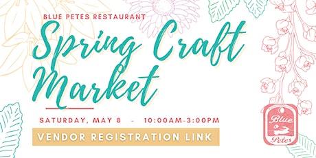 VENDOR REGISTRATION: Spring Craft Market tickets