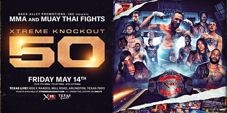 Xtreme Knockout 50: MMA and Muay Thai Fights tickets
