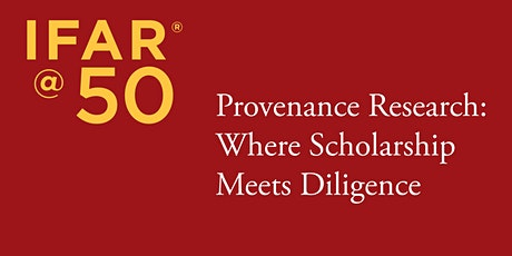 Provenance Research: Where Scholarship Meets Diligence tickets