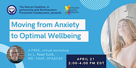 Moving from Anxiety to Optimal Wellbeing tickets