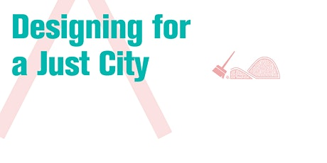 Designing a Just City: A Roundtable with Marquita Price and Gregory Jackson tickets