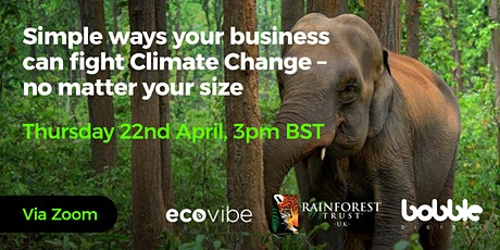Simple ways your business can fight Climate Change - no matter your size tickets